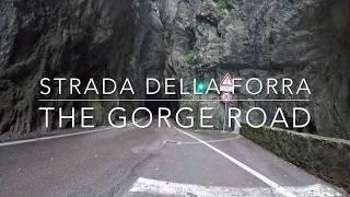 Scenic Gorge Road - Strada della Forra (Lake Garda, Italy)