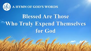 """Blessed Are Those Who Truly Expend Themselves for God"" 