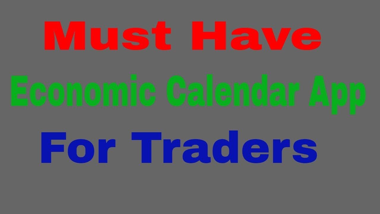Best Forex Calendar.Forex Calendar One Of The Best Economic Calendar App For Traders