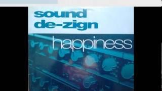 Sound De-Zign - Happiness (Original Club Mix) 2001