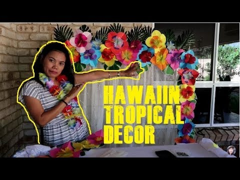 How To Set Up Hawaiin Tropical  Birthday Decor