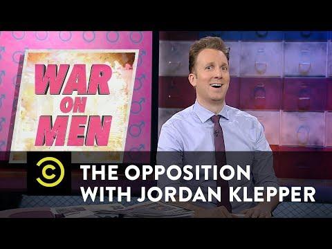 War on Men: Resisting the Evil Estrogenda - The Opposition w/ Jordan Klepper
