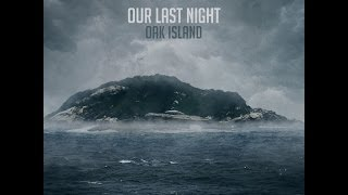 Our Last Night- Dark Storms (Lyrics)