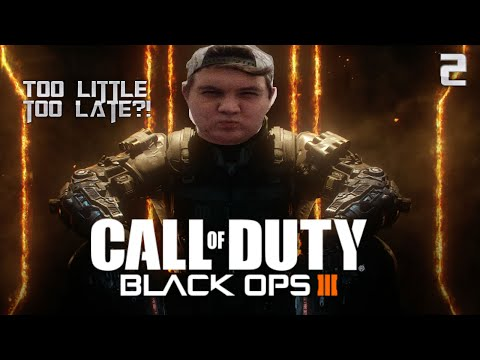 TOO LITTLE TOO LATE?! - Black Ops 3 #2