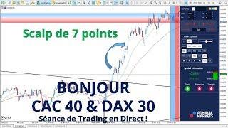 #CAC40 CFD - Séance de Trading en Direct - Bonjour CAC40 & DAX30 le 08/01
