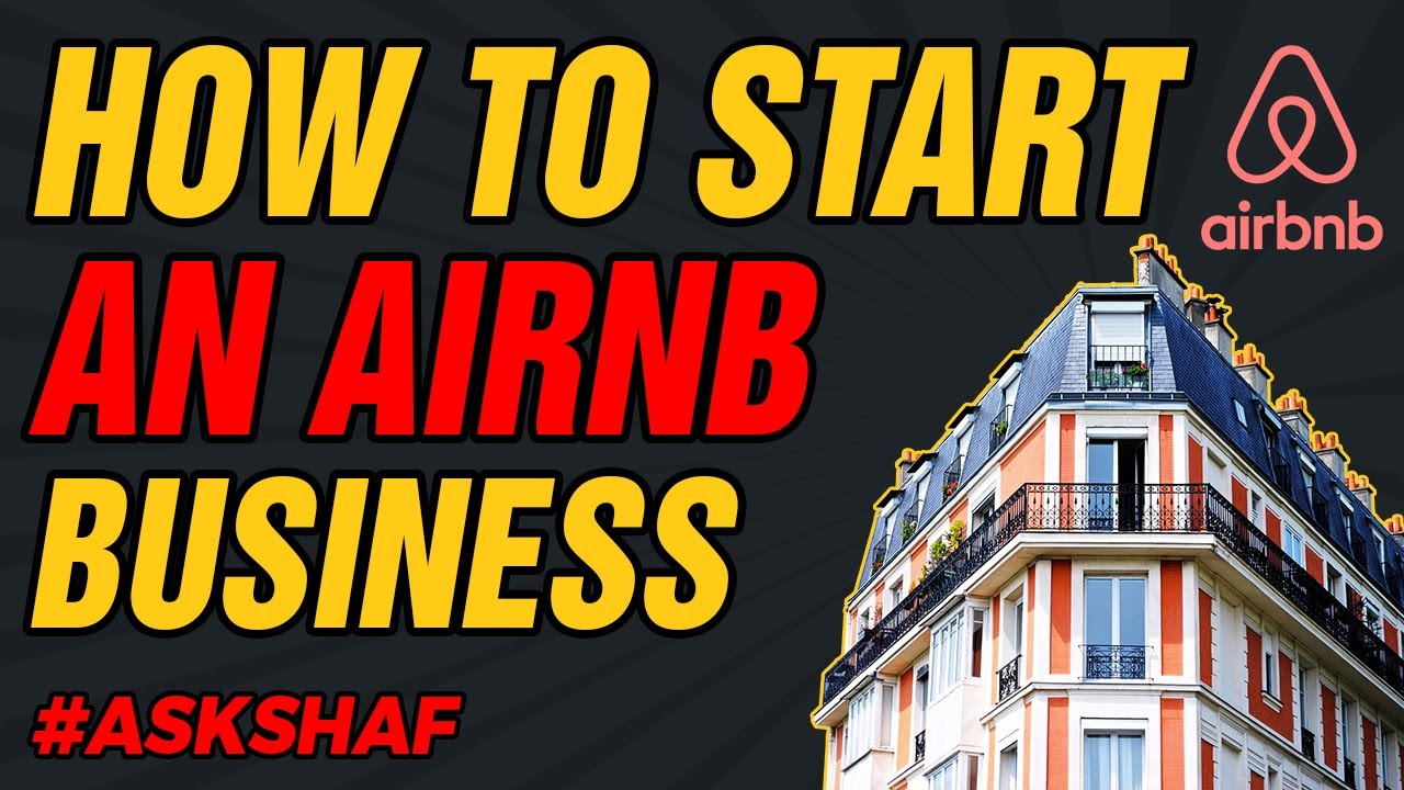Start An Airbnb Business | Become An Airbnb Entrepreneur  | Serviced Accommodation UK | How To