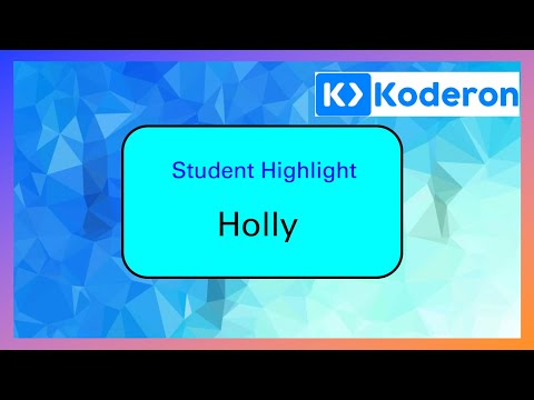 Coding for Kids – Koderon Student Highlight – Holly