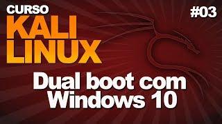 Curso Kali Linux   Dual Boot com Windows 10