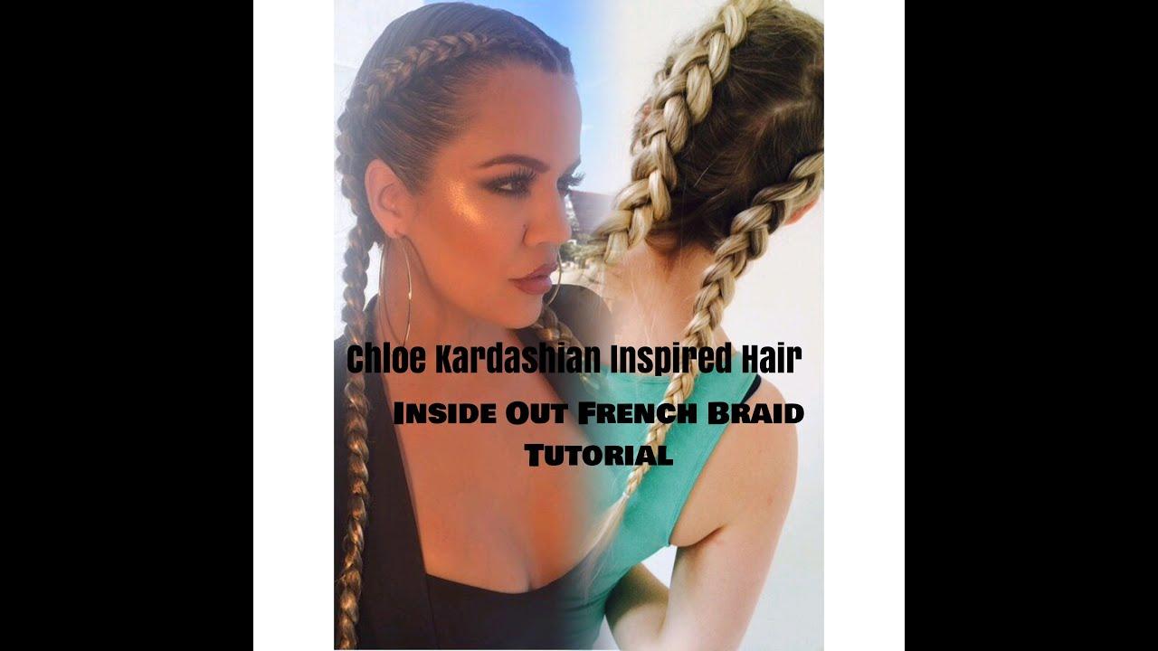 Khloe Kardashian Inspired Hair Tutorial Inside Out French Braid
