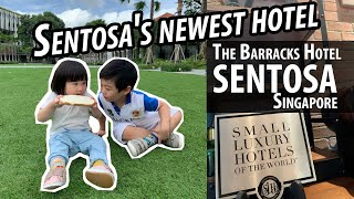 Staycation at The Barracks Hotel Sentosa Singapore
