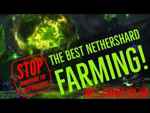 WoW Legion| 7.2 How to properly farm Nethershards! 10,000+ PER/HR