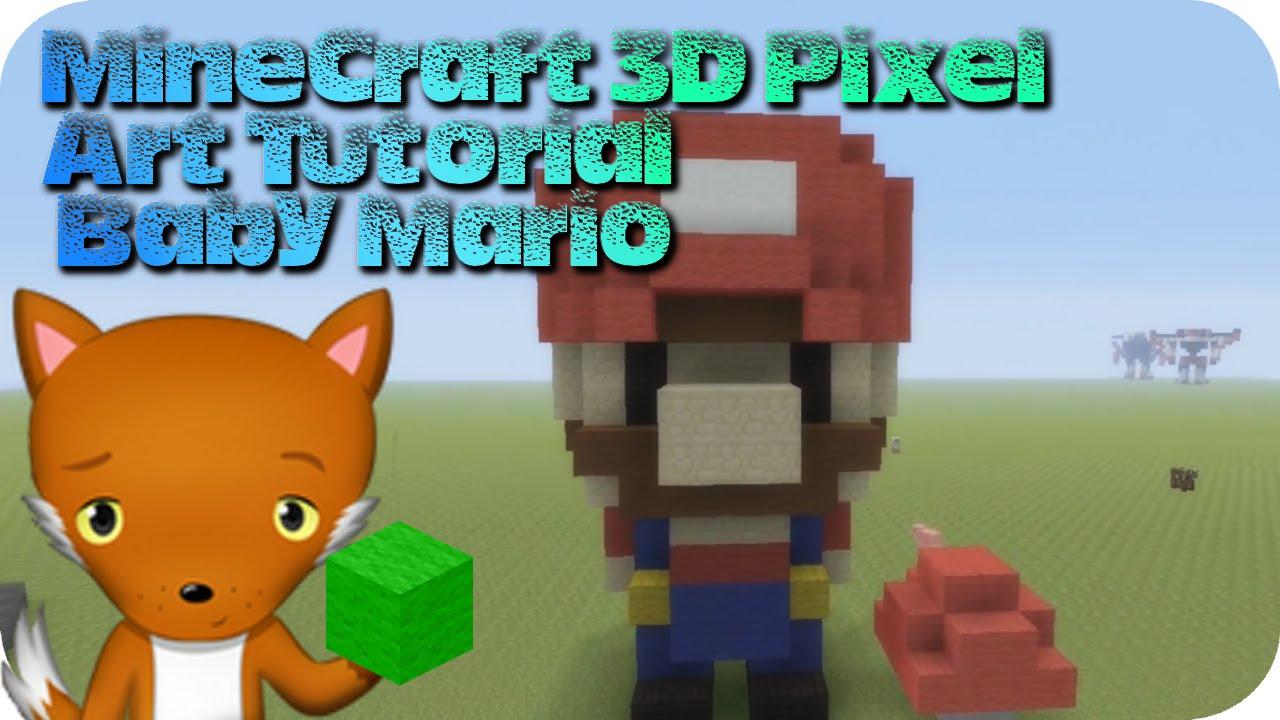 Minecraft 3d Pixel Art Tutorial Baby Mario