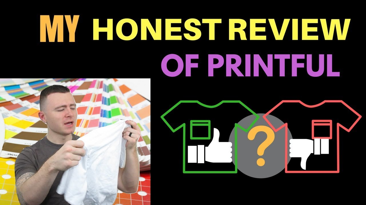 My Honest Review Of Printful - I'll Show You Some Samples
