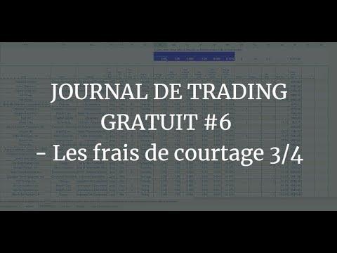 JOURNAL DE TRADING GRATUIT #6 - Les frais de courtage 3/4 1