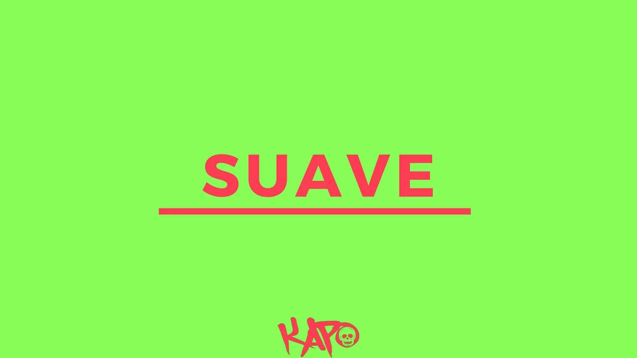 Kapo - Suave