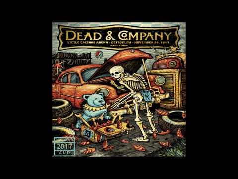 Dead & Company ~ Detroit, MI ~ Little Caesar's Arena ~ 11/24/2017