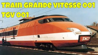 TGV 001 (Train Grande Vitesse 001)