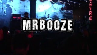MrBooze - Live At PLEASE DON'T TELL [Full Concert]