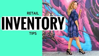 Retail Inventory Tips // Dos & Don