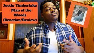 Justin Timberlake - Man of the Woods (Reaction/Review)