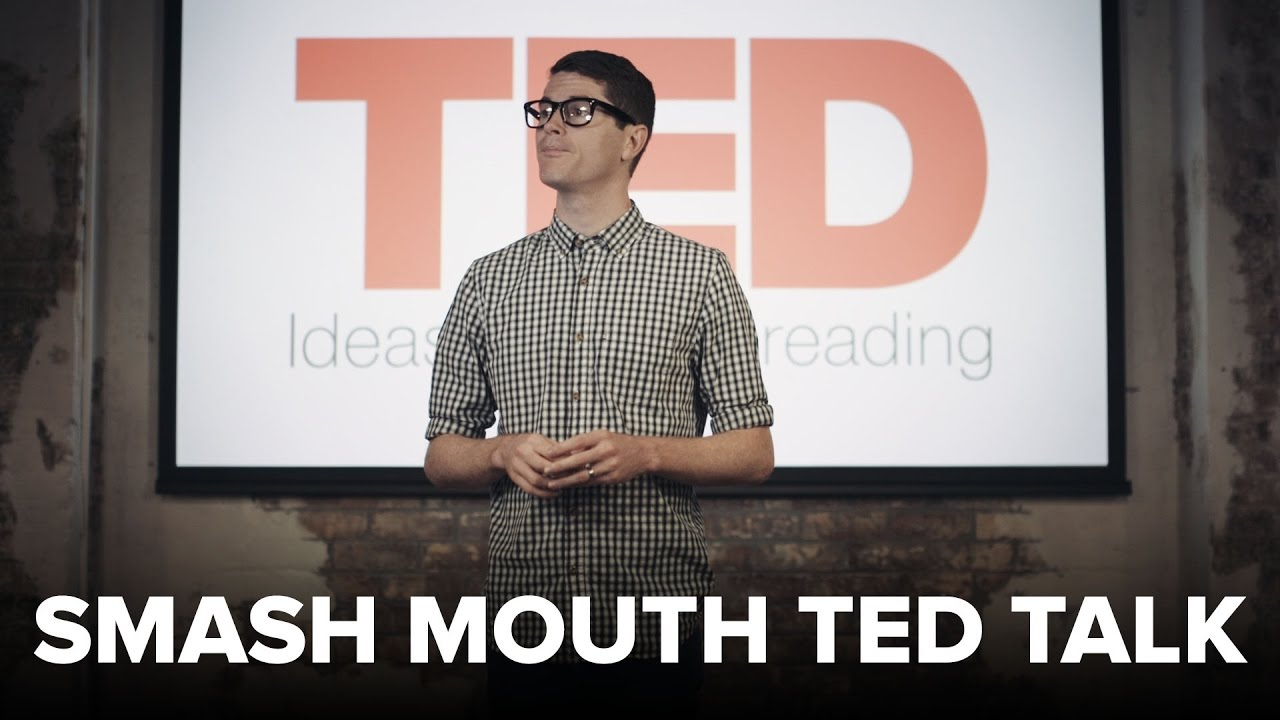 Smash Mouth's All Star but it's a Ted Talk - YouTube