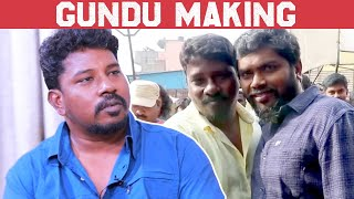 GUNDU  movie making