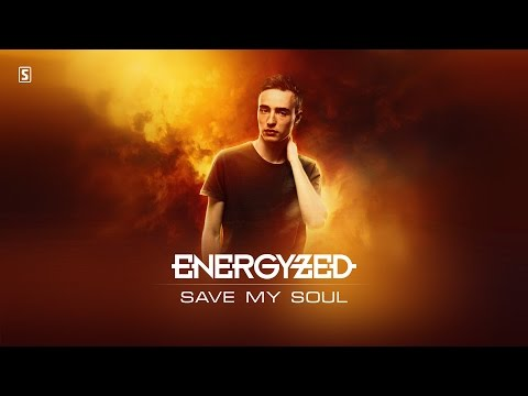 Energyzed - Save My Soul (#SCAN195 Preview)