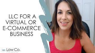 Forming an LLC for a Virtual or E-Commerce Business - All Up In Yo' Business