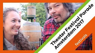 Theatre Festival Parade Amsterdam 2017 - Cultuurvlog #21 | My Daily Shot of Culture