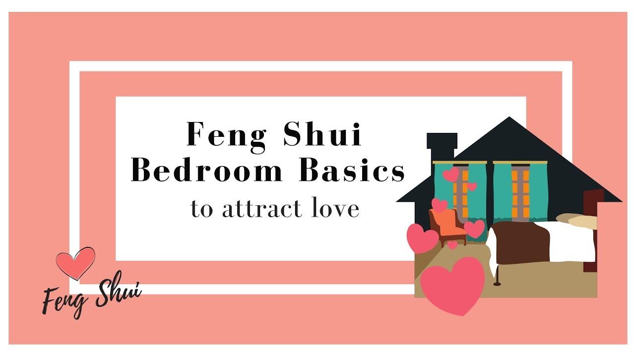 Feng Shui Bedroom basics Attract Love