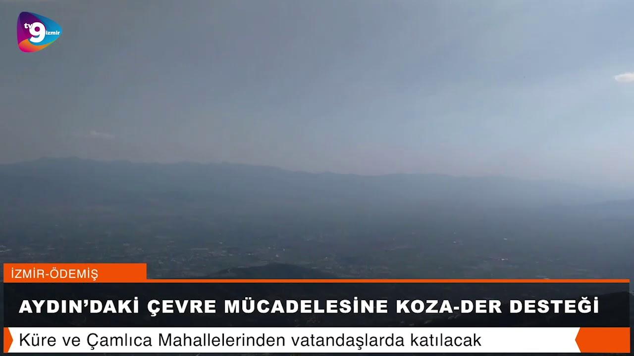 Aydın'daki çevre mücadelesine KOZA-DER desteği