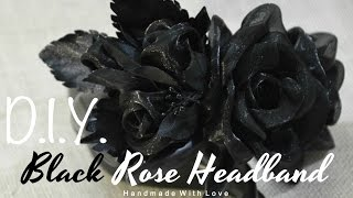 D.I.Y. Black Rose Headband