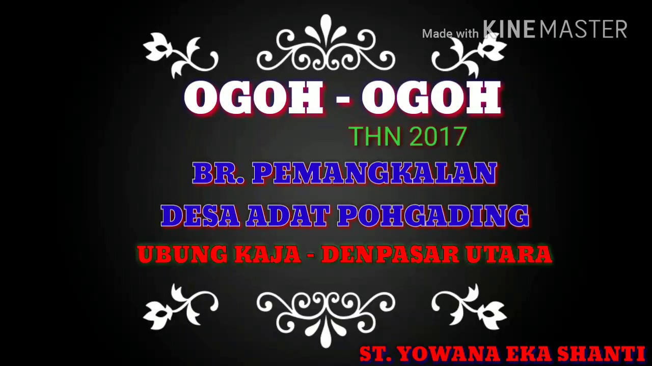 OGOH OGOH THN 2017 DI BR PEMANGKALAN DESA ADAT POHGADING