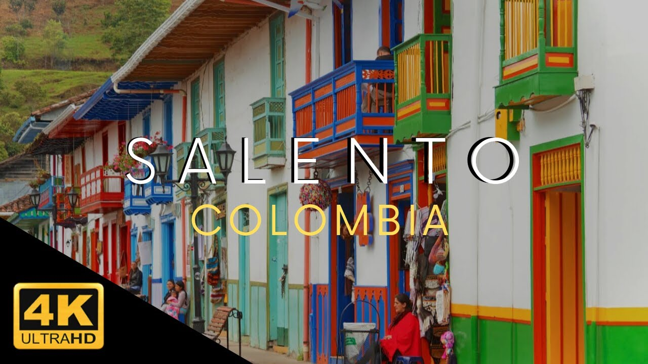 Salento Colombia Quindio 4k Youtube