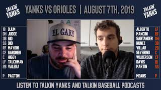 Yanks vs Orioles | August 17th | Talkin' Yanks Pre-Game Show