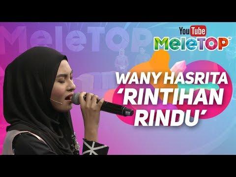 Wany Hasrita - Rintihan Rindu | Persembahan LIVE MeleTOP