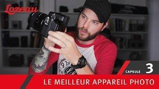 VIVE LA PHOTO - Capsule 03 - Le meilleur appareil photo