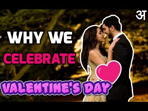 we celebrate valentine The history is somewhat murky as to how valentine's day has come to be what we now know and celebrate saint valentine served in third-century rome emperor claudius decided that single men made better soldiers.