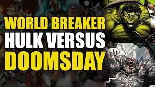 Marvel vs DC: World Breaker Hulk vs Doomsday
