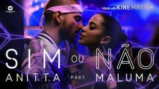 Anitta Ft. Maluma - Sim ou Não (Letra)