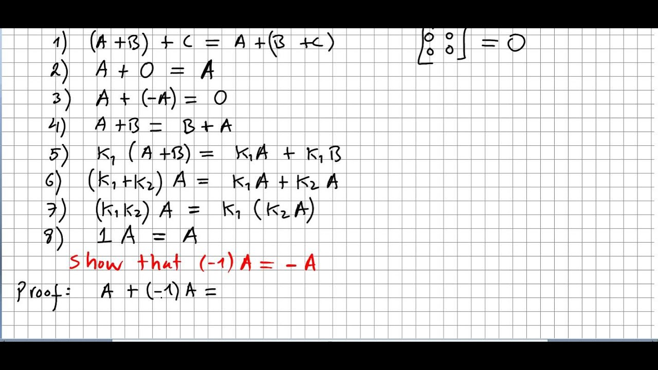 Linear Algebra 55, Properties of Matrix Algebra, Proofs