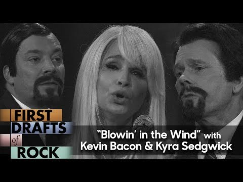 "Thumbnail: First Drafts of Rock: ""Blowin' in the Wind"" by Peter, Paul and Mary (w/Kevin Bacon & Kyra Sedgwick)"