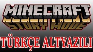 Minecraft Hikaye Modu - 1. Bölüm: Türkçe Altyazılı