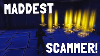MADDEST Scammer gets Scammed in fortnite save the world pve - EazyDrop