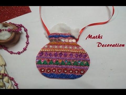 Krishna Makhan Matki Decoration Janmashtami Decoration Ideas Matki Decoration Youtube
