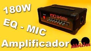 Amplificador de 180W con entrada de micrófono, linea y EQ (Parte1)