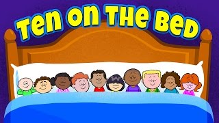 Ten on the Bed - Nursery Rhymes - Children's Songs by The Learning Station