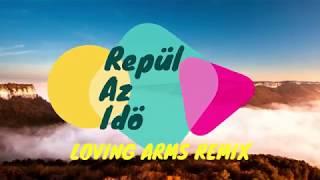 Jetlag - Repül Az Idő (Loving Arms Remix)
