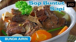 Resep Masakan Sop Buntut Bumbu Dapur Indonesia Bunda Airin