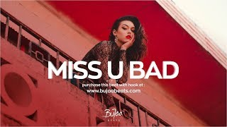 """Miss u bad ""  (w/Hook)"" Afro Reggae Dancehall Instrumental  (prod by BuJaa BEATS)"